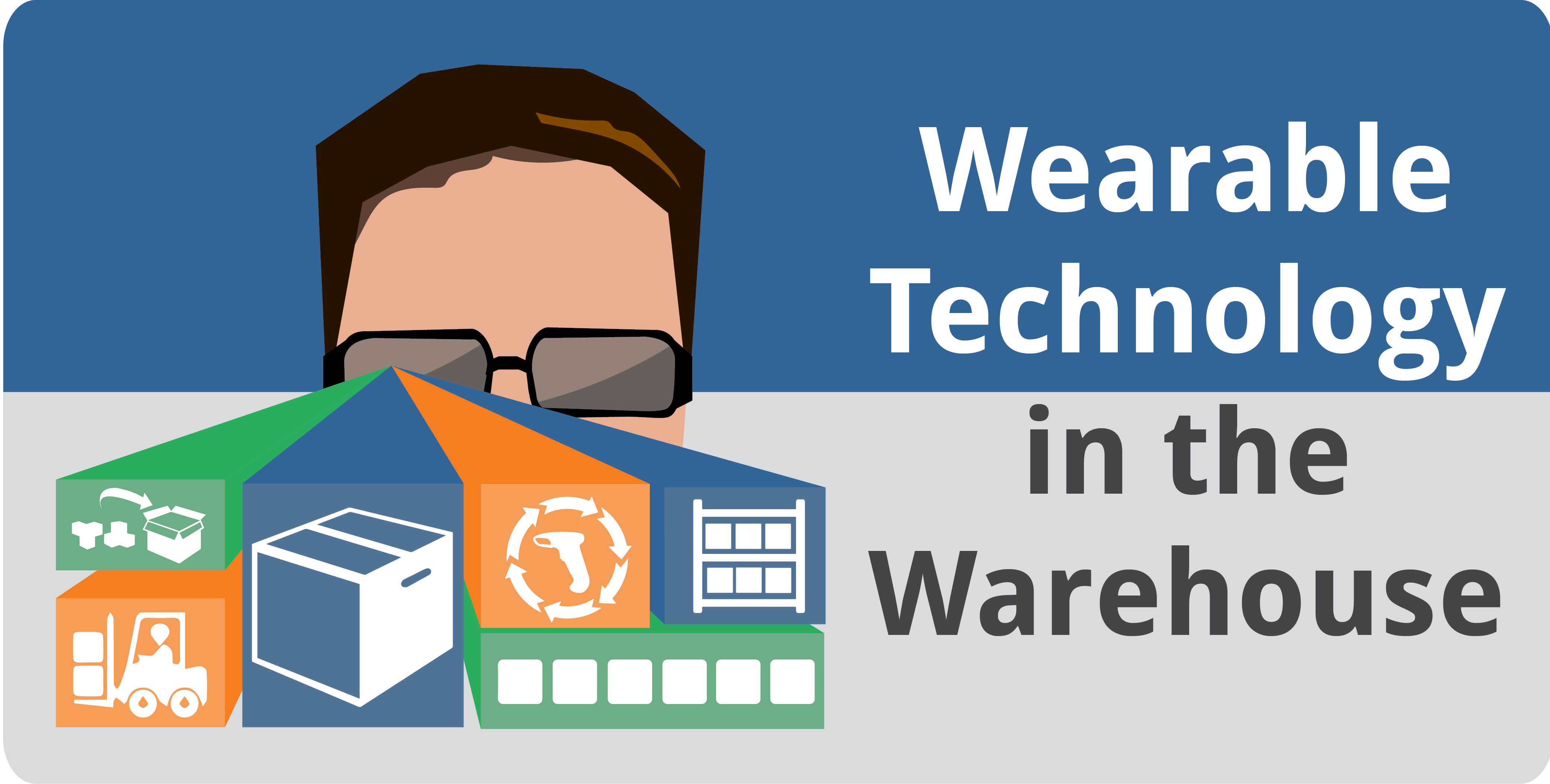 Wearable Technology in the Warehouse - Featured Image