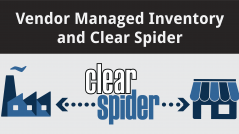 Vendor Managed Inventory and Cllear Spider - Featured Image