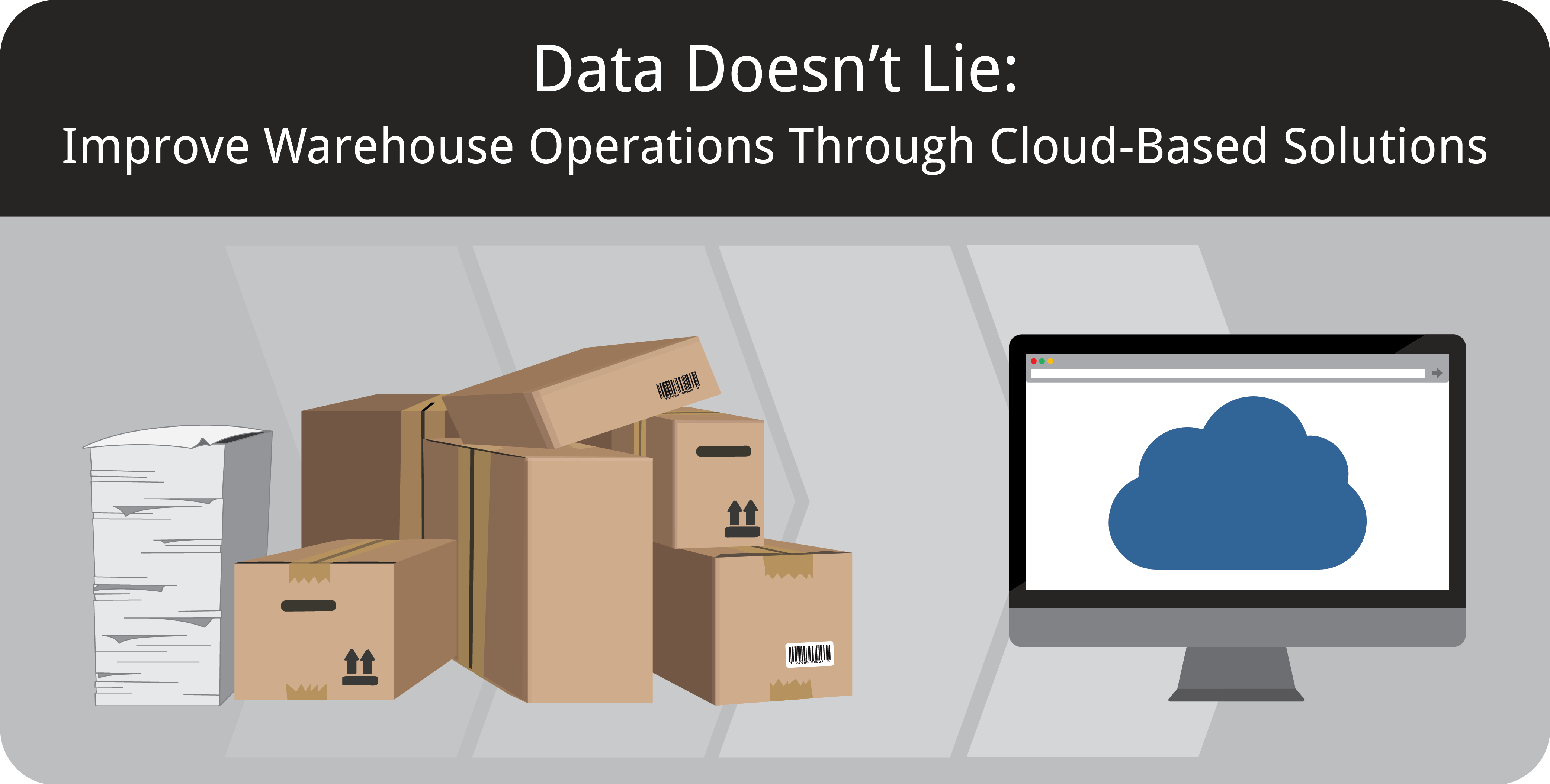 Warehouse Management - Data Doesn't Lie Featured Image