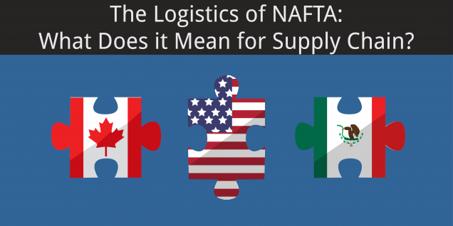 the-logistics-of-nafta-what-does-it-mean-for-supply-chain-01
