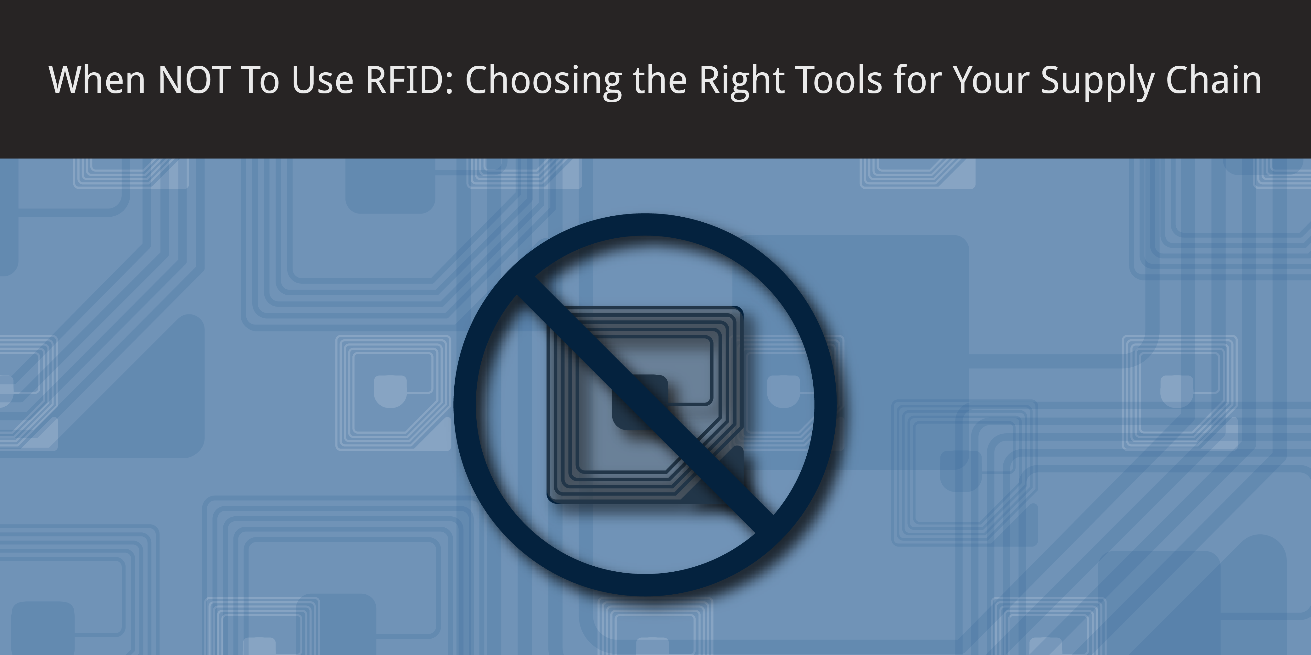 when not to use RFID scanning and how to choose the right tools