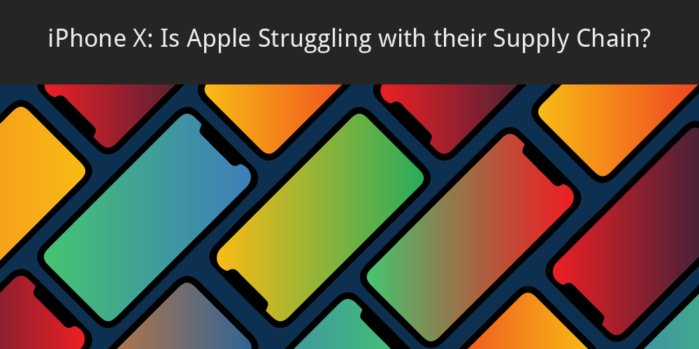 apple iphone x supply chain flat lay spread gradient blog graphic