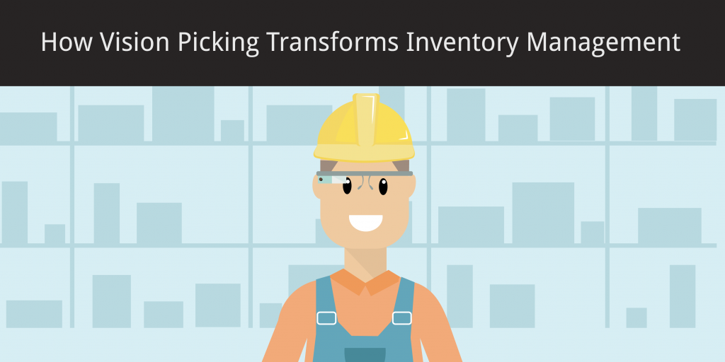 How Vision Picking AR Will Transform Inventory Management